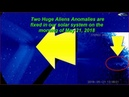 Two Huge Aliens Anomalies are fixed in our solar system on the morning of May 21 2018