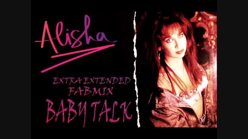 Alisha - Baby Talk (12 Inch. Extra Extended Fabmix Version And Edit.) By Vanguard Records Inc. Ltd. Video Edit.