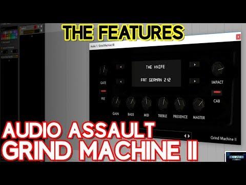AUDIO ASSAULT GRIND MACHINE II | THE FEATURES