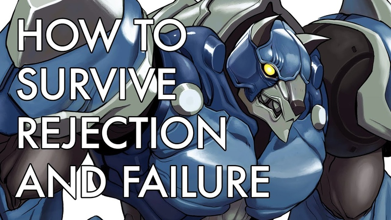 How to Survive Rejection and Failure