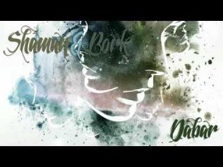Bork ft. ShaMaN (Kasandra) - Dabar