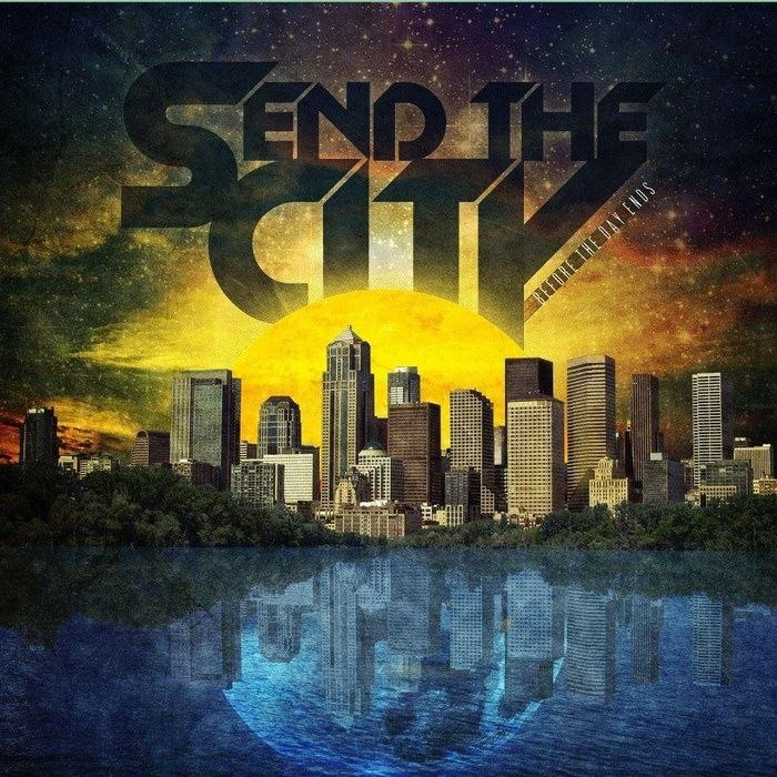 Send the City - Before the Day Ends [EP] (2012)