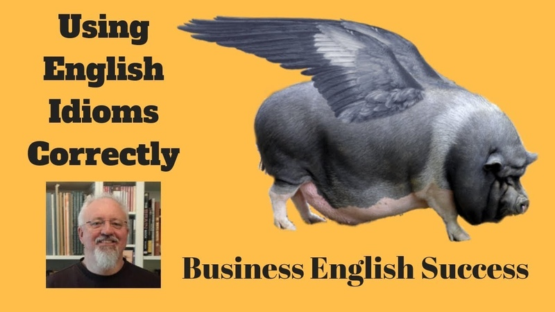 Using English Idioms Correctly - Plus Exam Tip - Business English Success