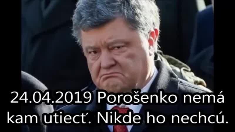 24.04.2019 Porošenko nemá kam utiecť. Nikde ho nec(360P).mp4