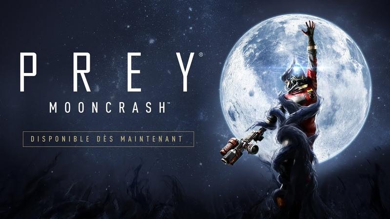 Prey: Mooncrash – Trailer de lancement officiel (E3 2018)