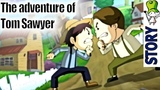 The Adventure of Tom Sawyer - Bedtime Story Animation