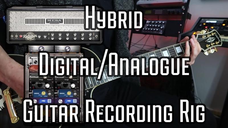 Hybrid Guitar Recording Rig