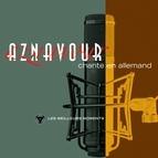 Charles Aznavour альбом Charles Aznavour chante en allemand - Les meilleurs moments