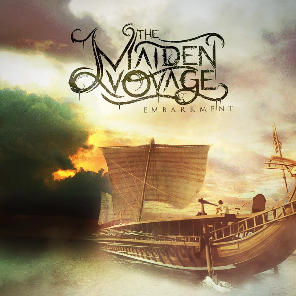 The Maiden Voyage - Embarkment [EP] (2016)