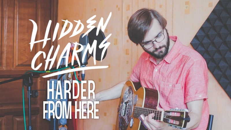 Harder From Here (Hidden Charms cover)