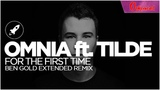 Omnia - For The First Time (Ben Gold Extended Remix) Uplifting
