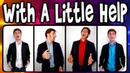 With A Little Help From My Friends Beatles A Cappella Barbershop cover
