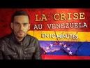 La situation au Venezuela en 10 minutes Vincent Lapierre vous parle
