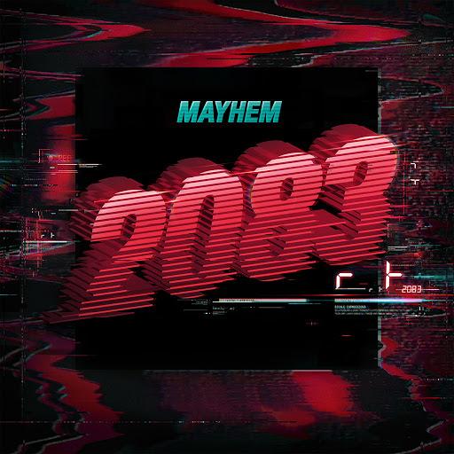 Mayhem альбом 2083