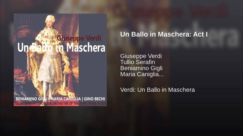 Un Ballo in Maschera: Act I