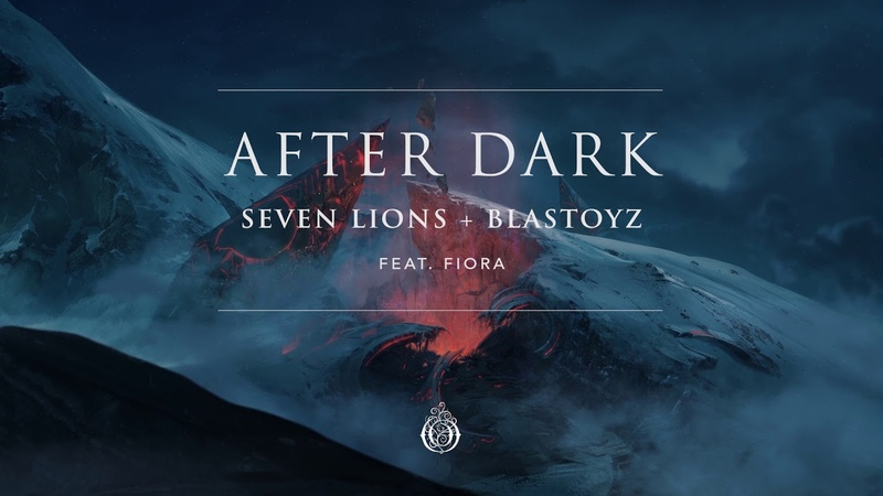 Seven Lions Blastoyz feat. Fiora - After Dark (Extended Mix) [Ophelia Records]