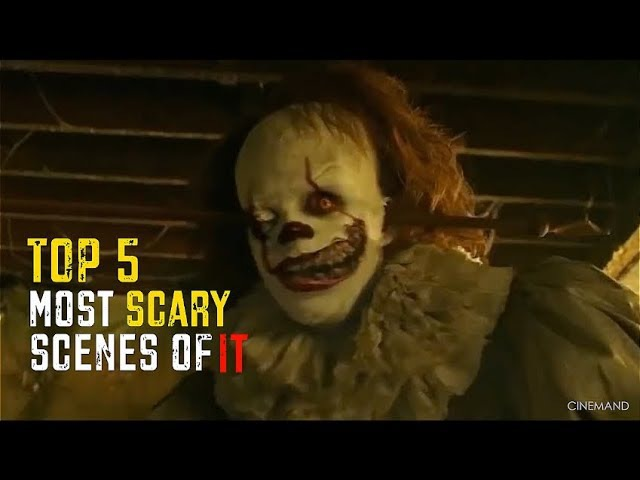 IT (2017) - TOP 5 MOST SCARY SCENES [EXTRA]