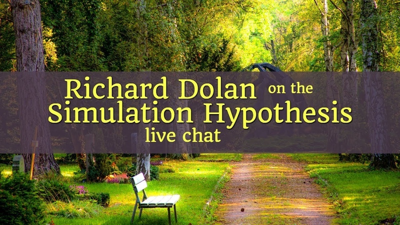 Richard Dolan - Simulation Hypothesis (live backyard chat)