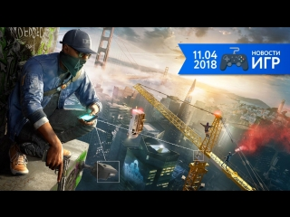 11.04   Новости игр #25. Watch Dogs и GTA 5