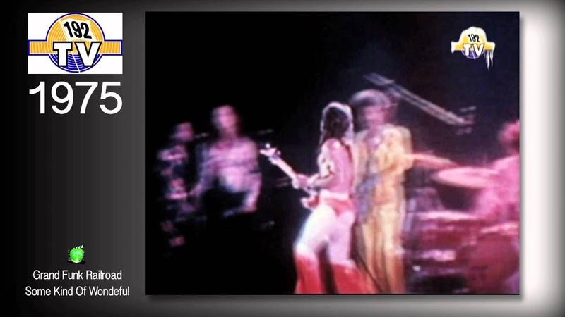 Grand Funk Railroad - Some Kind Of Wonderful 1975