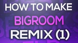 FL Studio How To Make A Big Room Remix Part 1 - Melody &amp Synths 2019
