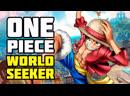One Piece World Seeker Есть чего пожевать