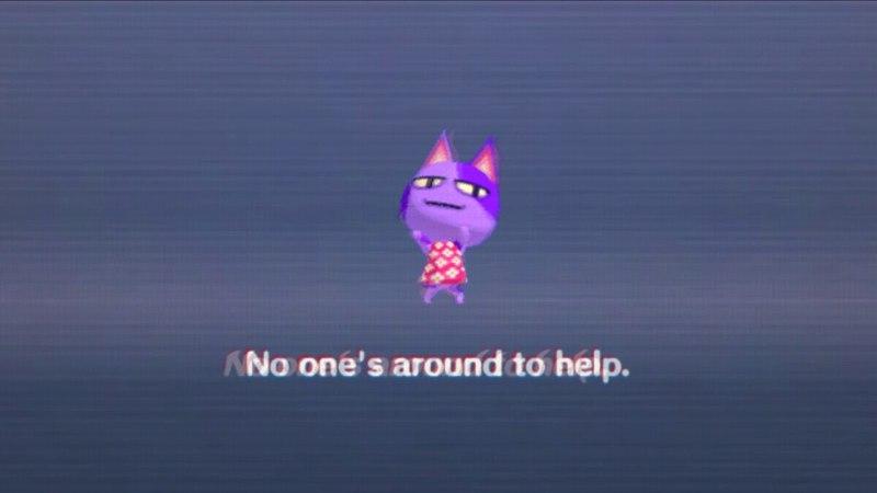 No one's around to help.
