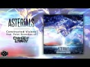 Asterials - Constructed Visions Ft. Peter Kosenkov of Change Of Loyalty