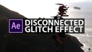 After Effects Disconnected Glitch Effect