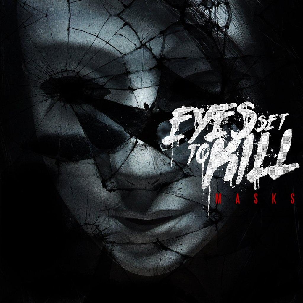 Eyes Set To Kill Альбом