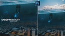 Underwater City Photoshop Photo Manipulation
