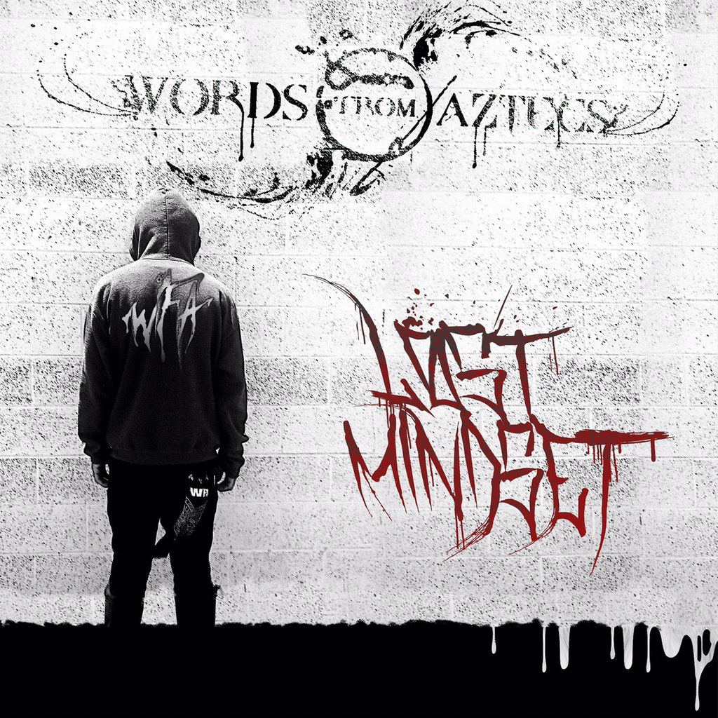 Words From Aztecs - Lost Mindset [EP] (2015)
