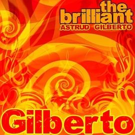 Astrud Gilberto альбом The Brilliant Astrud Gilberto