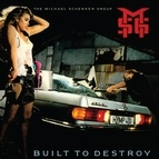 Michael Schenker Group альбом Built to Destroy