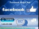 1-855-479-1999 Facebook Help Chat-eliminates all the technical woes promptly
