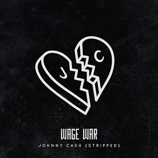 Wage War альбом Johnny Cash (Stripped)