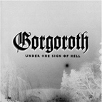 Gorgoroth альбом Under the Sign of Hell