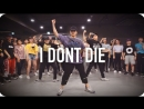 1Million dance studio I Don't Die - Joyner Lucas Chris Brown / Junsun Yoo Choreography