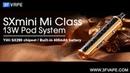 SXmini Mi Class 13W 400mAh Pod System
