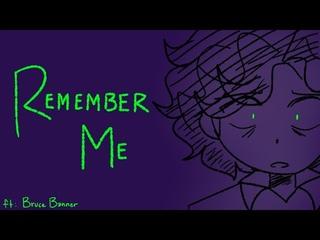 AVENGERS BRUCE BANNER - Remember Me [ANIMATIC]