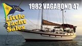 SOLD!!! 1982 Vagabond 47 Cruising Yacht for sale at Little Yacht Sales, Kemah Texas