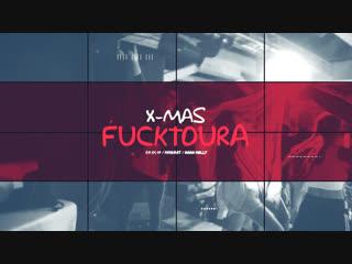 FUCKTOURA X-MAS / DJ'S