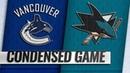 02/16/19 Condensed Game: Canucks @ Sharks