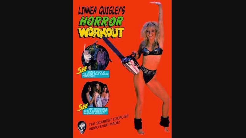 Linnea Quigleys Horror Workout (1990)