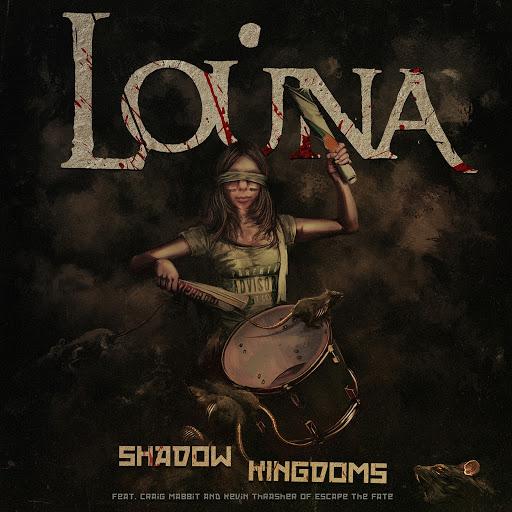 Louna альбом Shadow Kingdoms (feat. Craig Mabbit, Kevin Thrasher)