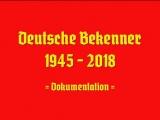 Deutsche Bekenner 1945 - 2018