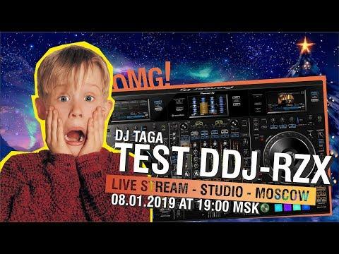 TEST PIONEER DDJ-RZX LIVE STREAM WITH DJ TAGA 19:00 MSK