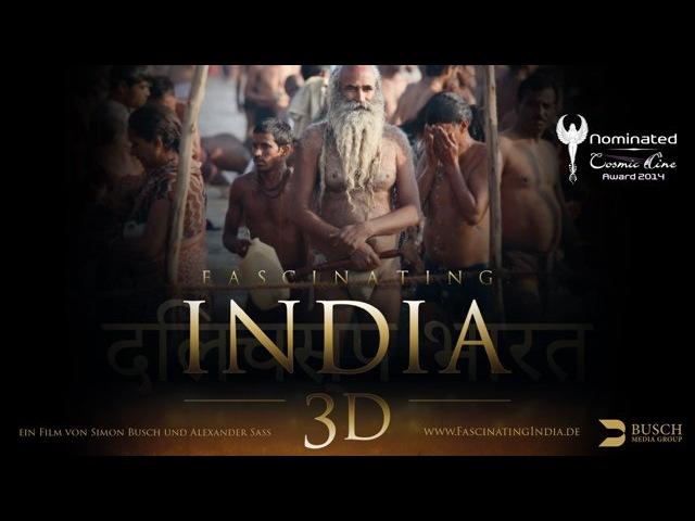 FASCINATING INDIA 3D - Trailer Deutsch - Nominiert Cosmic Angel 2014