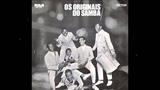 Os Originais do Samba - CANTO CHORADO - samba de Billy Blanco - grava