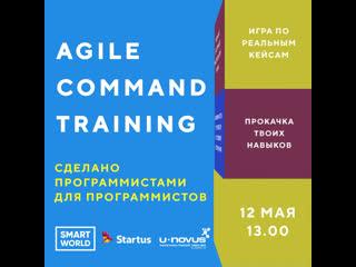 Agile command training